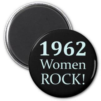 1962 Women Rock, 50th Birthday 2 Inch Round Magnet