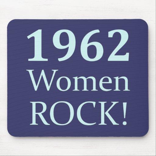1962 Women Rock, 50th Birthday Mouse Pad