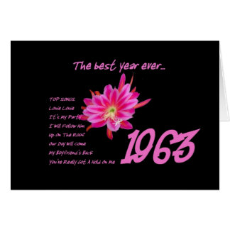 1963 Birthday - The Best Year Ever with Hit Songs Greeting Card