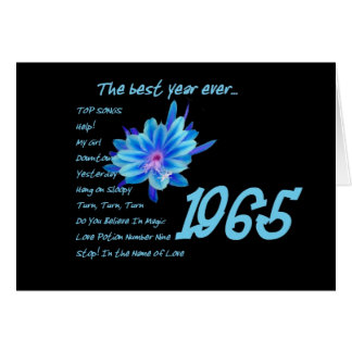 1965 Birthday - The Best Year Ever with Hit Songs Greeting Card