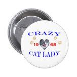 1968 Crazy Cat Lady Buttons