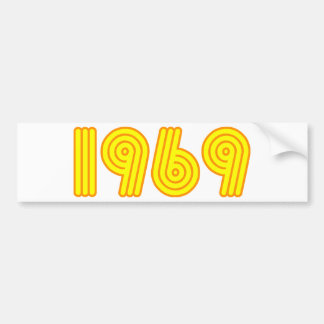 1969 design (40th birthday) bumper sticker