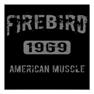 1969 Firebird American Muscle Poster