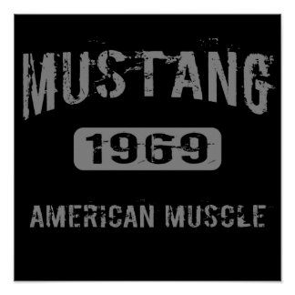 1969 Mustang American Muscle Poster