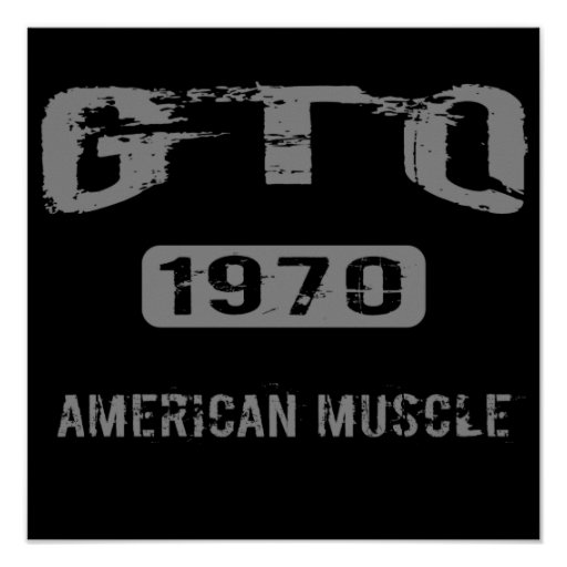 1970 GTO American Muscle Poster