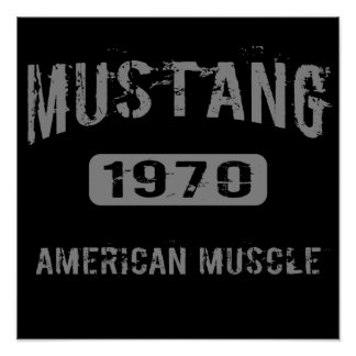 1970 Mustang American Muscle Poster