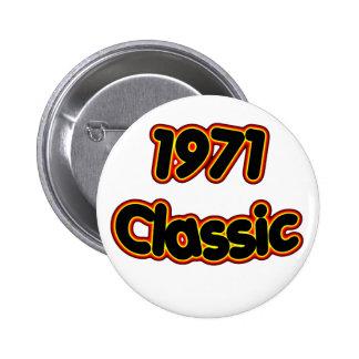 1971 Classic Pinback Button