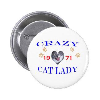 1971 Crazy Cat Lady Pinback Button