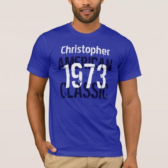 1973 American Classic Custom Name Blue White Y007 T-Shirt