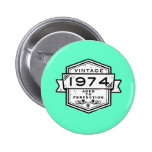 1974 Aged To Perfection 2 Inch Round Button