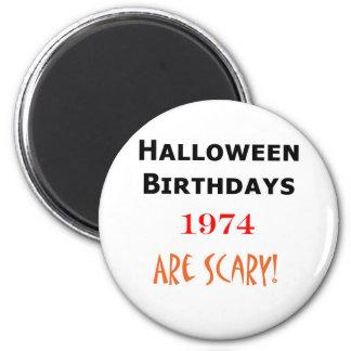 1974 halloween birthday 2 inch round magnet