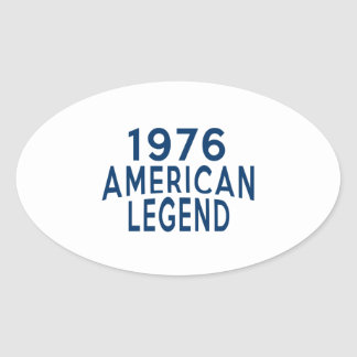 1976 American Legend Birthday Designs Oval Sticker