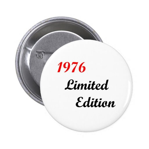 1976 Limited Edition 2 Inch Round Button