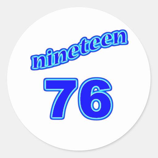 1976 Nineteen 76 Classic Round Sticker