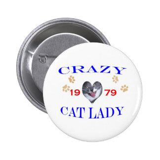 1979 Crazy Cat Lady Pinback Button