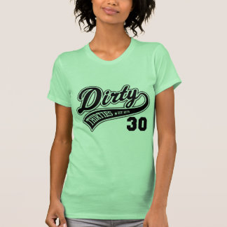 1979 - Dirty Thirties!! T Shirt