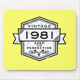 1981 Aged To Perfection Mouse Pad
