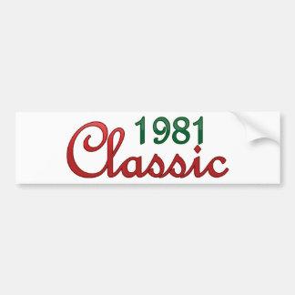 1981 Classic Bumper Sticker