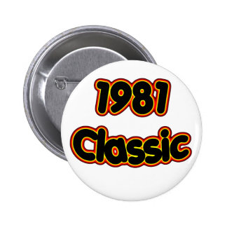 1981 Classic Pinback Button