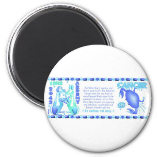 1982 2042 Chinese zodiac water dog born Cancer Magnet