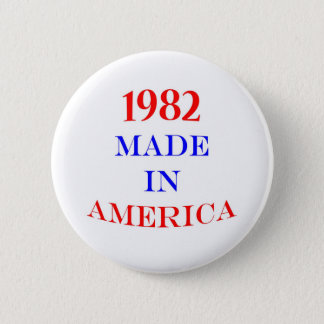 1982 Made in America Button