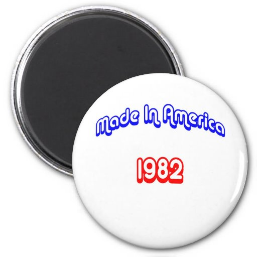 1982 Made In America Refrigerator Magnet