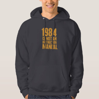 1984 is not an instruction manual hoodie