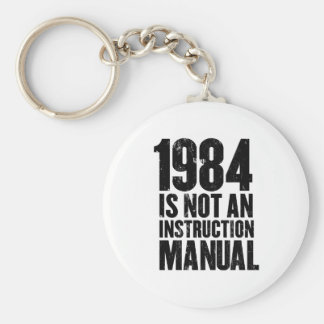 1984 is Not an Instruction Manual Keychain