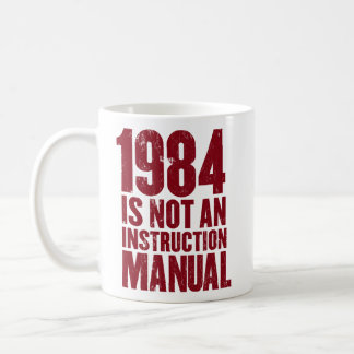 1984 is Not an Instruction Manual Mug