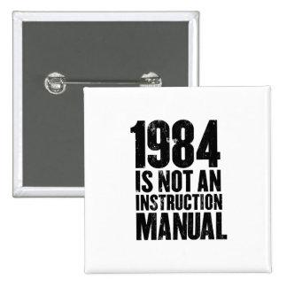 1984 no es un botón del manual de la instrucción pin cuadrado