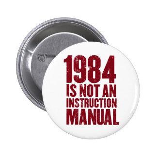 1984 no es un botón del manual de la instrucción pin redondo de 2 pulgadas
