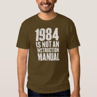 1984 no es un manual de la instrucción camisas