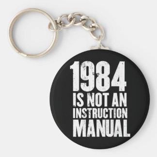 1984 no es un manual de la instrucción llavero redondo tipo pin