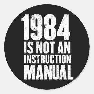 1984 no es un manual de la instrucción pegatina redonda