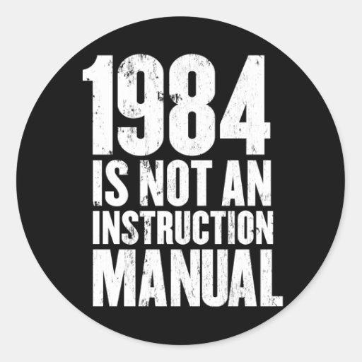 1984 no es un manual de la instrucción etiqueta redonda