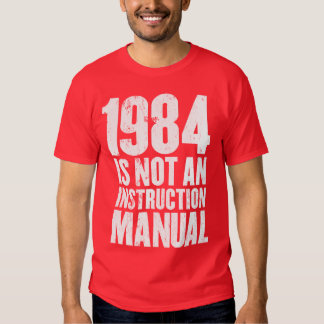 1984 no es un manual de la instrucción polera