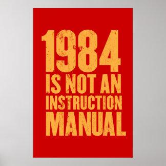 1984 no es un manual de la instrucción póster
