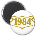 1984 shield.png imán redondo 5 cm