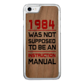 1984 was not supposed to be an Instruction Manual Carved iPhone 8/7 Case