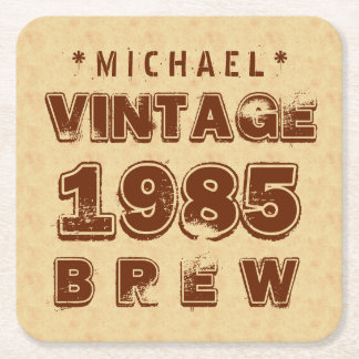 1985 30th or Any Birthday VINTAGE BREW Gold J30Z1 Square Paper Coaster