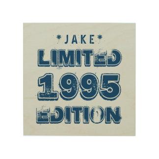 1995 or Any Year Birthday Limited Edition 20th V6Z Wood Wall Decor