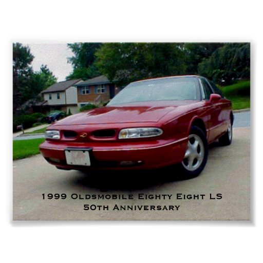 1999 Oldsmobile Lss Transmission: 1999 Oldsmobile Eighty Eight LS Poster