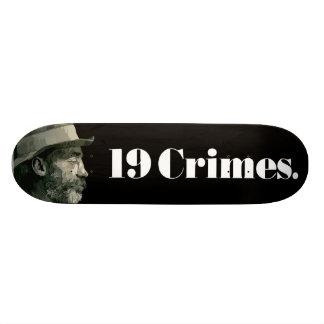 19 Crimes. Skateboard
