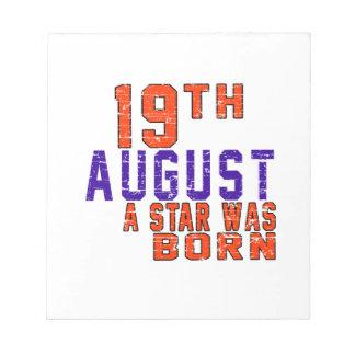 19 de agosto una estrella nació bloc de notas