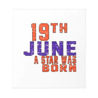 19 de junio una estrella nació blocs de notas