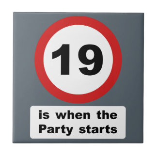 19 is when the Party Starts Tile