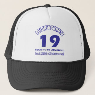 19 years advancement trucker hat