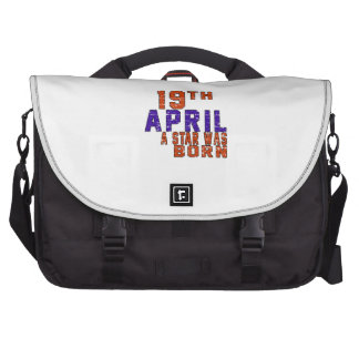 19th April a star was born Laptop Bags