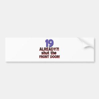 19th birthday designs bumper sticker