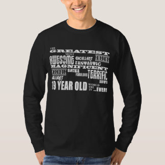 19th Birthday Party Greatest Nineteen Year Old T-Shirt